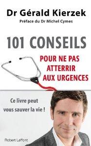Avis « 101 conseils pour ne pas atterrir aux urgences »